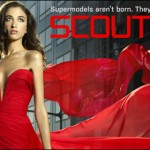E! Scouted – The joys and perils of a reality show…
